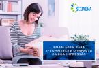 embalagem para e-commerce